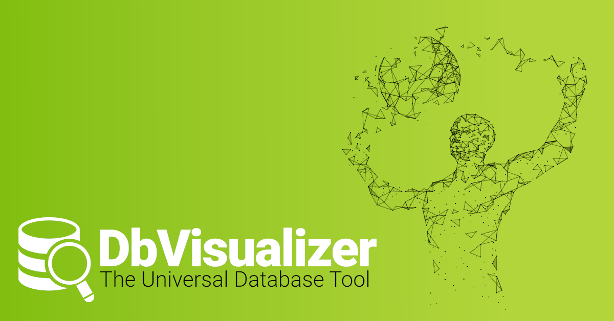 Download the latest DbVisualizer version - For Windows, macOS, Linux